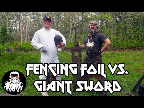 Foil Vs. Giant Sword!