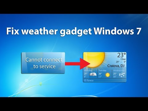How To Fix Weather Gadget WINDOWS 7 (2018)