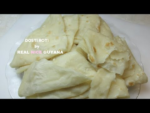 Dosti Roti, step by step Video Recipe II Real Nice Guyana (HD).