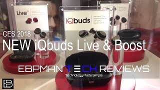 CES 2018   First Look - NEW NuHeara iQbuds Live and Boost coming this year!
