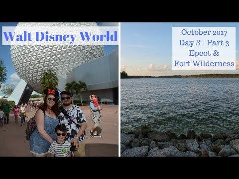 Day 8 Part 3 - Epcot & Fort Wilderness - Disney World, Disney Cruise & Orlando Oct 2017 Travel Vlogs