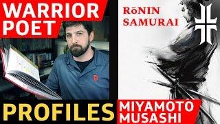 Samurai Miyamoto Musashi - Warrior Poet Profile