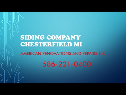 Siding Company Chesterfield Mi | Siding Company New Baltimore Mi