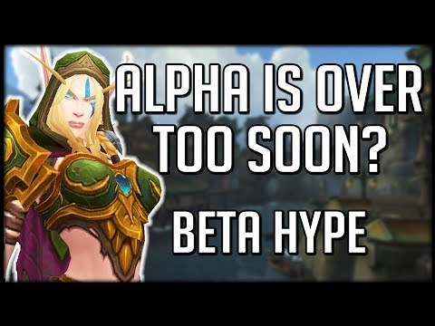 ALPHA IS DONE - Welcome To Beta | WoW Battle for Azeroth