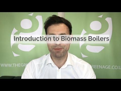 Introduction to Biomass Boilers - Energy Saving Guides