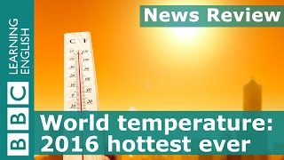 BBC News Review: World set to break global temperature record
