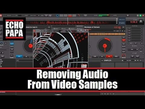 Virtual DJ 8: Removing Audio From Video Samples