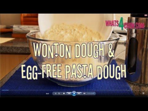 Wonton Dough & Egg-Free Pasta Dough. Wonton Dough / No-Egg Pasta Dough Recipe by Whats4Chow.com
