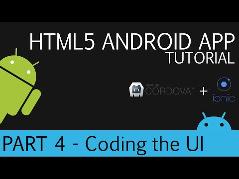 Cordova and Ionic | Android HTML5 App Development Tutorial | Part 4