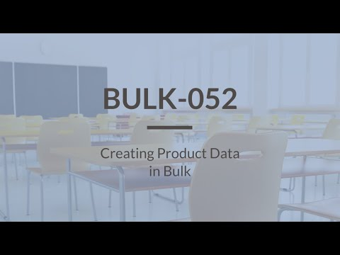 SureDone: Bulk Training (2 of 4) - Creating Product Data in Bulk