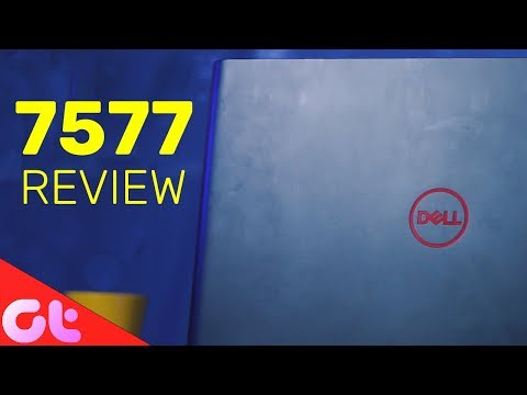 Dell Inspiron 7577 Gaming Laptop Review with GTX 1060