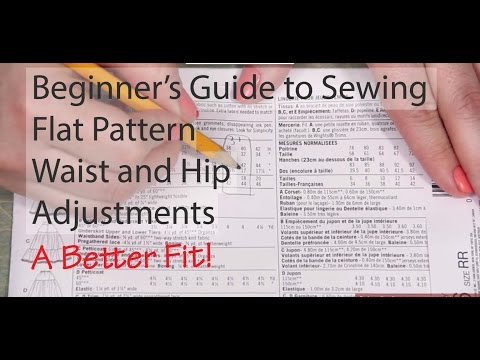 Beginner's Guide to Sewing: Flat Pattern Waist Adjustments (Episode 18)