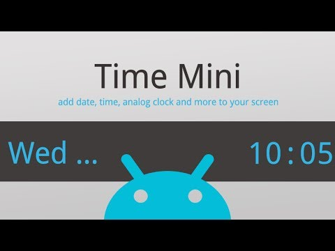 Time Mini: Make Your Clock [Android App Demo]
