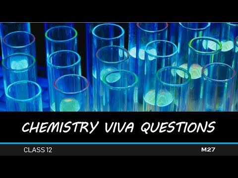 CHEMISTRY IMPORTANT PRACTICAL VIVA QUESTIONS | CLASS 12