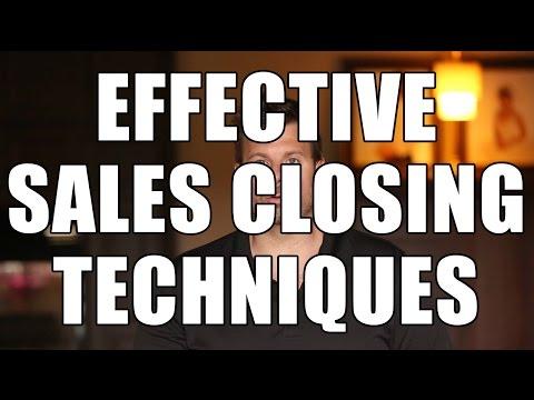 Effective Sales Closing Techniques