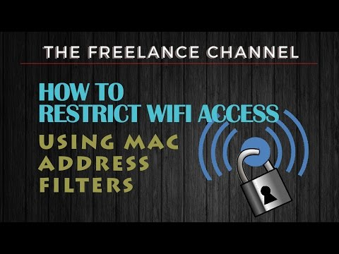 How to Setup Wifi Access With MAC Address filters