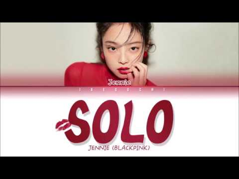 JENNIE (BLACKPINK) - SOLO (Color Coded s Eng/Rom/Han)
