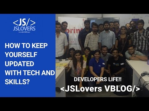 Developers Life + How to keep yourself updated with tech & Skils + Quora +Github