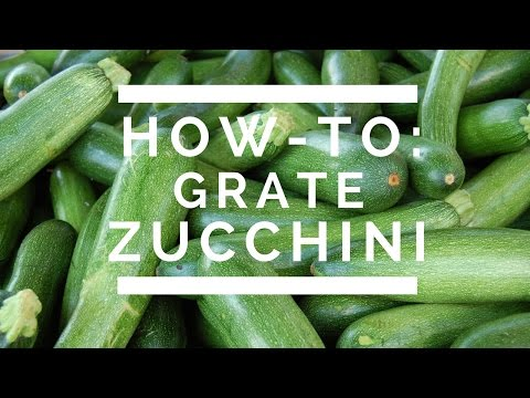 How-To: Grate Zucchini