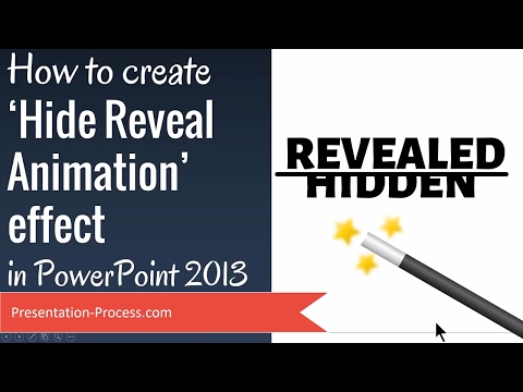 How To Create Hide Reveal Animation in PowerPoint 2013