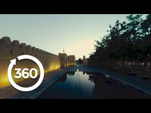 Emirati Treasure: The Oasis City of Al Ain (360 Video)