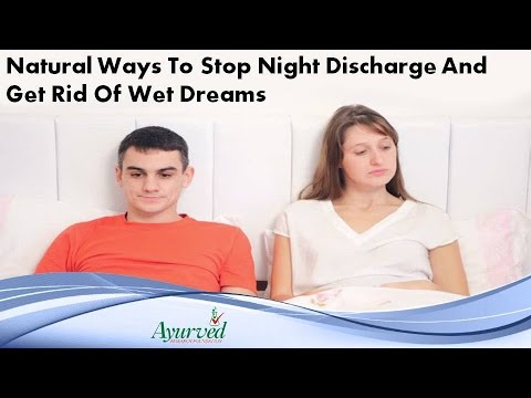 Natural Ways To Stop Night Discharge And Get Rid Of Wet Dreams
