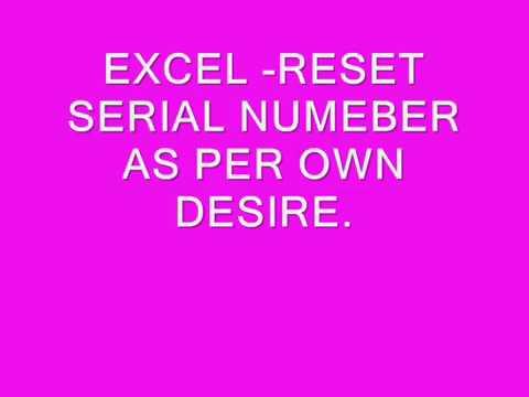 EXCEL - REARRANGE SERIAL NUMBER