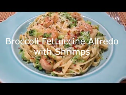 Pasta Fever 1: Simple Broccoli Fettuccine Alfredo with Shrimps