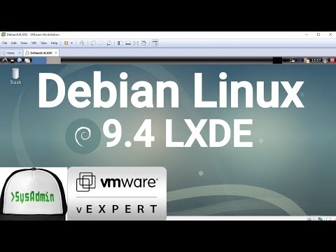 How to Install Debian 9.4 LXDE + VMware Tools + Review on VMware Workstation [2018]