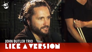 Download John Butler Trio cover Pharrell Williams 'Happy' for Like A Version Video