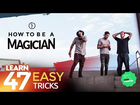 HOW TO BE A MAGICIAN - LIVE ON KICKSTARTER NOW!