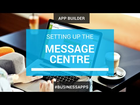 Setting up the Message Centre for easy In-App instant messaging