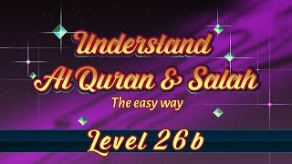 26b | Understand Quran and Salaah Easy Way