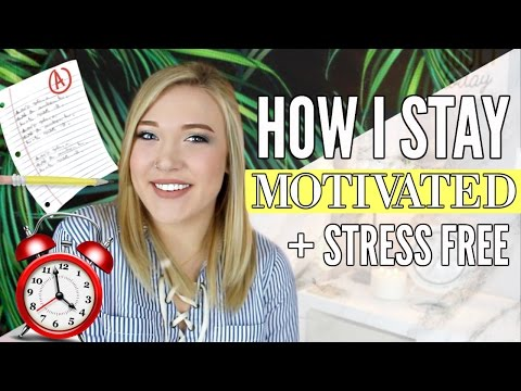 How To Stay Motivated AND Stress Free | Balance School, Work, And Social Life!