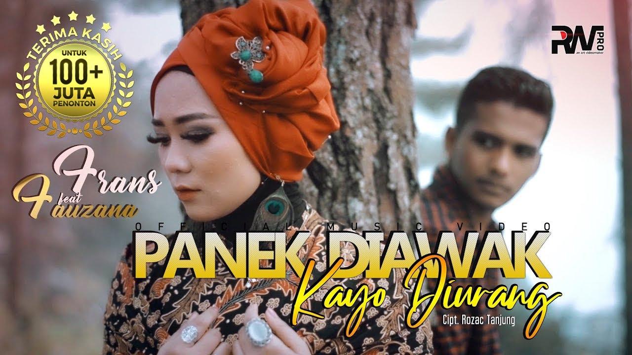 LAGU MINANG TERBARU 2020 - FRANS FEAT FAUZANA - PANEK DIAWAK KAYO DIURANG (Official Music Video) MV