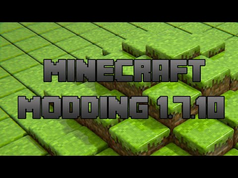 Minecraft Modding 1.7.10 Tutorial 1: Setting up the workspace