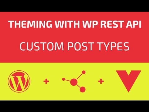Theming With WP REST API - Part 13 - Custom Post Types