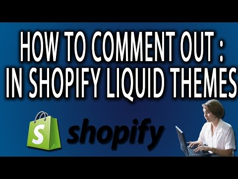 How To Comment Out Liquid Code: Shopify Liquid Code Themes