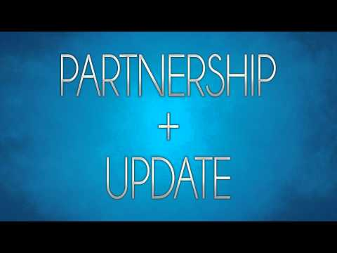 Partnership + Update