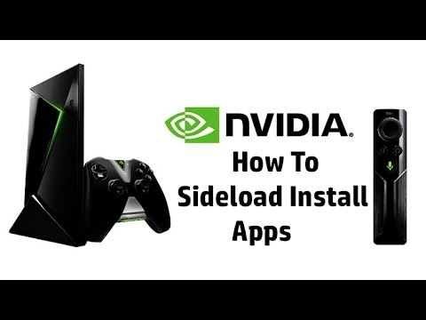NVIDIA SHIELD TV How To Sideload Install Any App