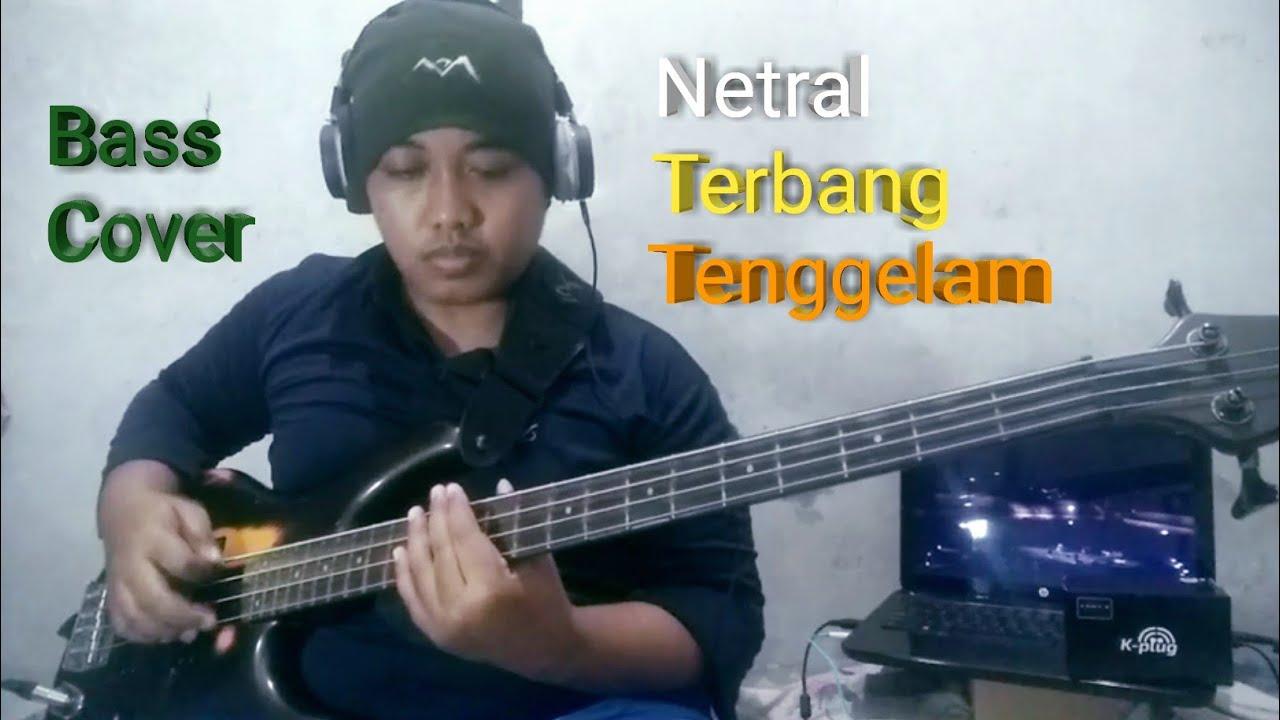 Download Netral - Terbang Tenggelam Music Everywhere (Bass Cover) by Abdul Maliki MP3 Gratis