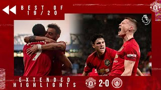 Best of 19/20 | Martial & McTominay seal derby double! | United 2-0 City