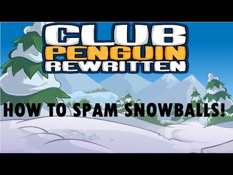 HOW TO SPAM SNOWBALLS IN CLUB PENGUIN REWRITTEN!