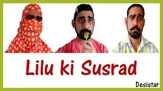 Lilu Ki Susrad | Haryanvi Comedy | Desistar | PK