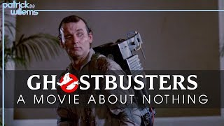 Ghostbusters: A Movie About Nothing (video essay)