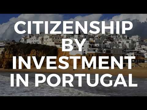 CITIZENSHIP BY INVESTMENT IN  PORTUGAL