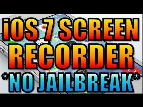 how to get a ios 7 screen recorder without jailbreak