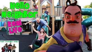 Download HELLO NEIGHBOR REAL LIFE ON A PLAYGROUND (Fun Game!) / That YouTub3 Family | The Adventurers Video