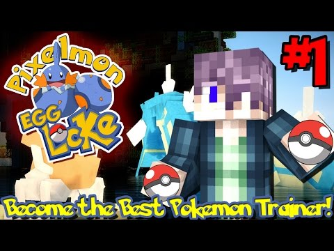 BECOME THE BEST POKEMON TRAINER! | Pixelmon: Egglocke (Minecraft Pixelmon Server) - Episode 1