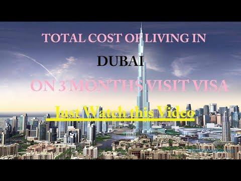 Cost of living on Visit visa in Dubai |90 days Visit Visa | 3 months Visa Dubai | Jobs in Dubai 2018